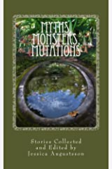 Myths, Monsters, Mutations Kindle Edition