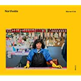 Northside: A time and place