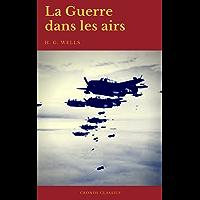La Guerre dans les airs (Cronos Classics) (French Edition)