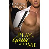 Play A Game With Me (Games People Play Book 1)