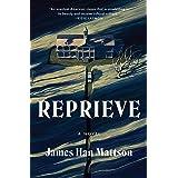 Reprieve: A Novel
