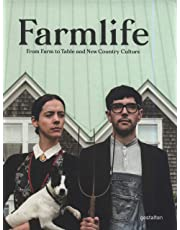 Farmlife: From Farm to Table and New Country Culture: New Farmers and Growing Food