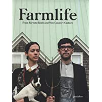 Farmlife: from farm to table and new country