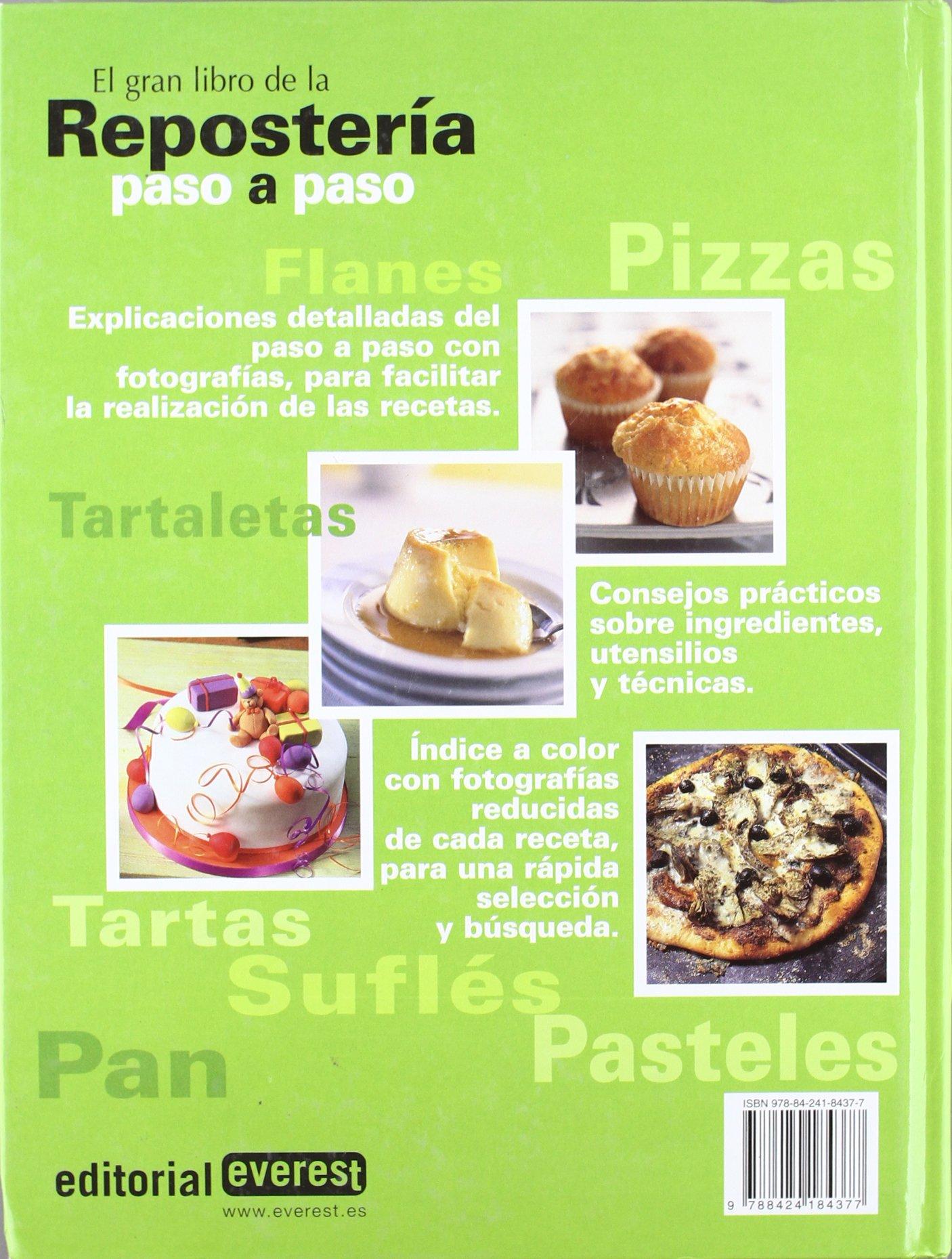 El Gran Libro De Reposteria Paso A Paso/ The Great Book of Baking Step by Step (Spanish Edition): Janet Illsley: 9788424184377: Amazon.com: Books