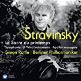 Stravinsky: The Rite of Spring / Apollon Musagète / Symphonies of Wind Instruments