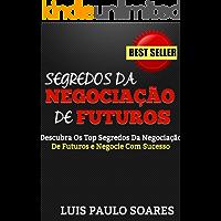 Segredos Da Negociação De Futuros