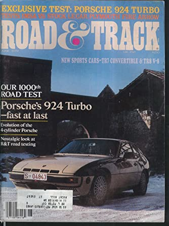 ROAD & TRACK Porsche 924 Turbo Plynouth Fire Arrow Renault Le Car tests 6 1979 at Amazons Entertainment Collectibles Store