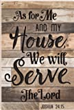 As For Me And My House We Will Serve The Lord 24 x 16 Faux Distressed Wood Barn Board Wall Mounted Sign