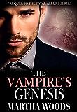 The Vampire's Genesis (Fatal Allure Book 13)