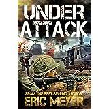 Under Attack (Battleground Vietnam Book 3)
