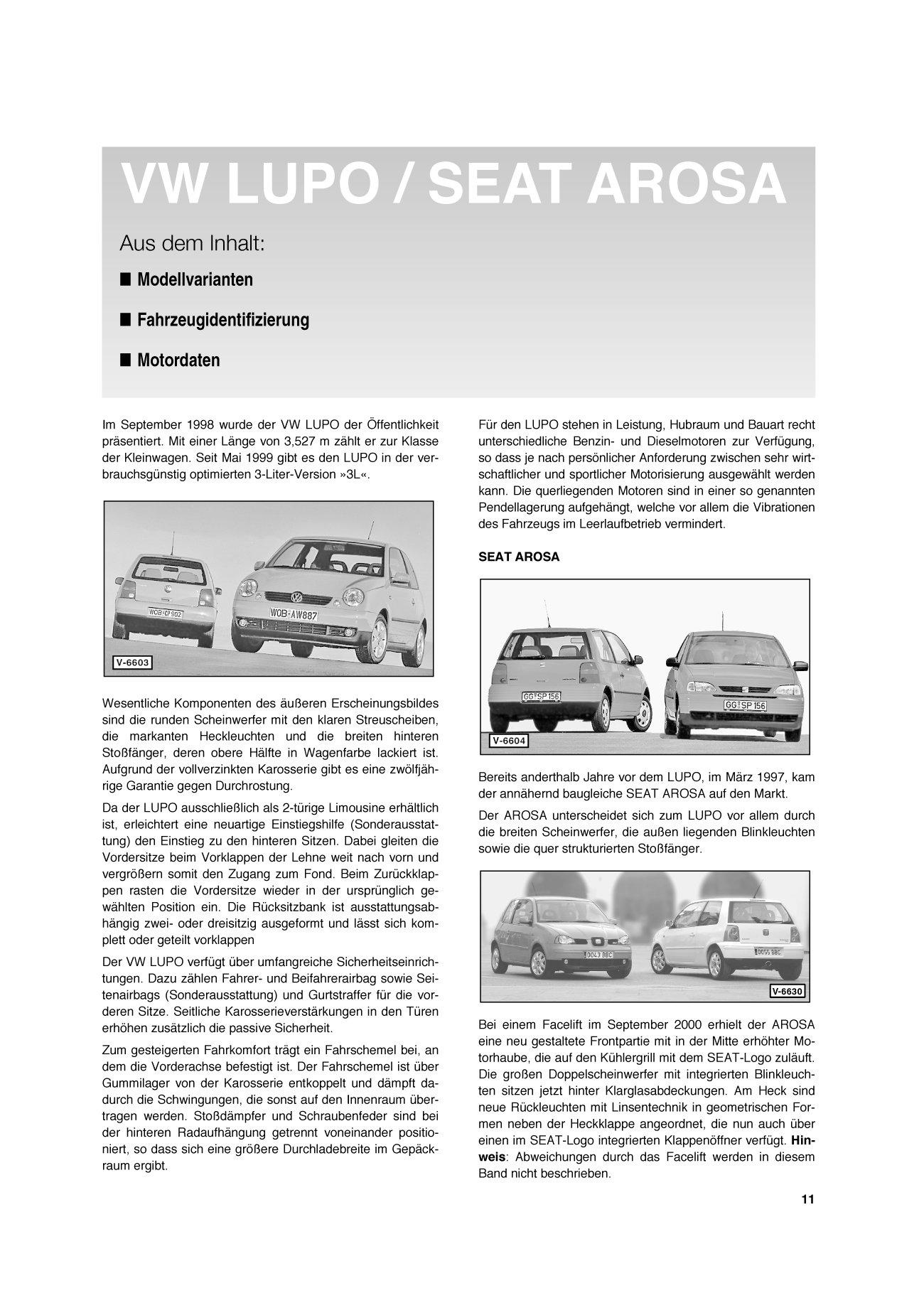 So wird\'s gemacht. VW Lupo ab 9/98, Seat Arosa ab 3/97. Pflegen ...