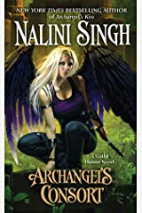 Archangel's Consort (Guild Hunter Book 3) Kindle Edition