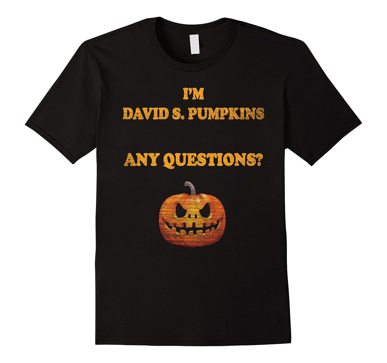 David S. Pumpkins Any Questions T-Shirt Halloween Tee-FL