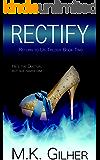 RECTIFY Alpha Male Mafia Romance: Return to Us Bad Boy Romance Series Book 2