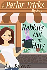 Rabbits Out of Hats (A Parlor Tricks Mystery Book 1) Kindle Edition