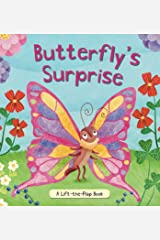 Butterfly's Surprise: A Lift-the-Flap Book Board book