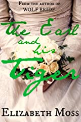 The Earl and His Tiger Special Edition: Regency Romance Kindle Edition