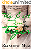 The Earl and His Tiger Special Edition: Regency Romance (English Edition)