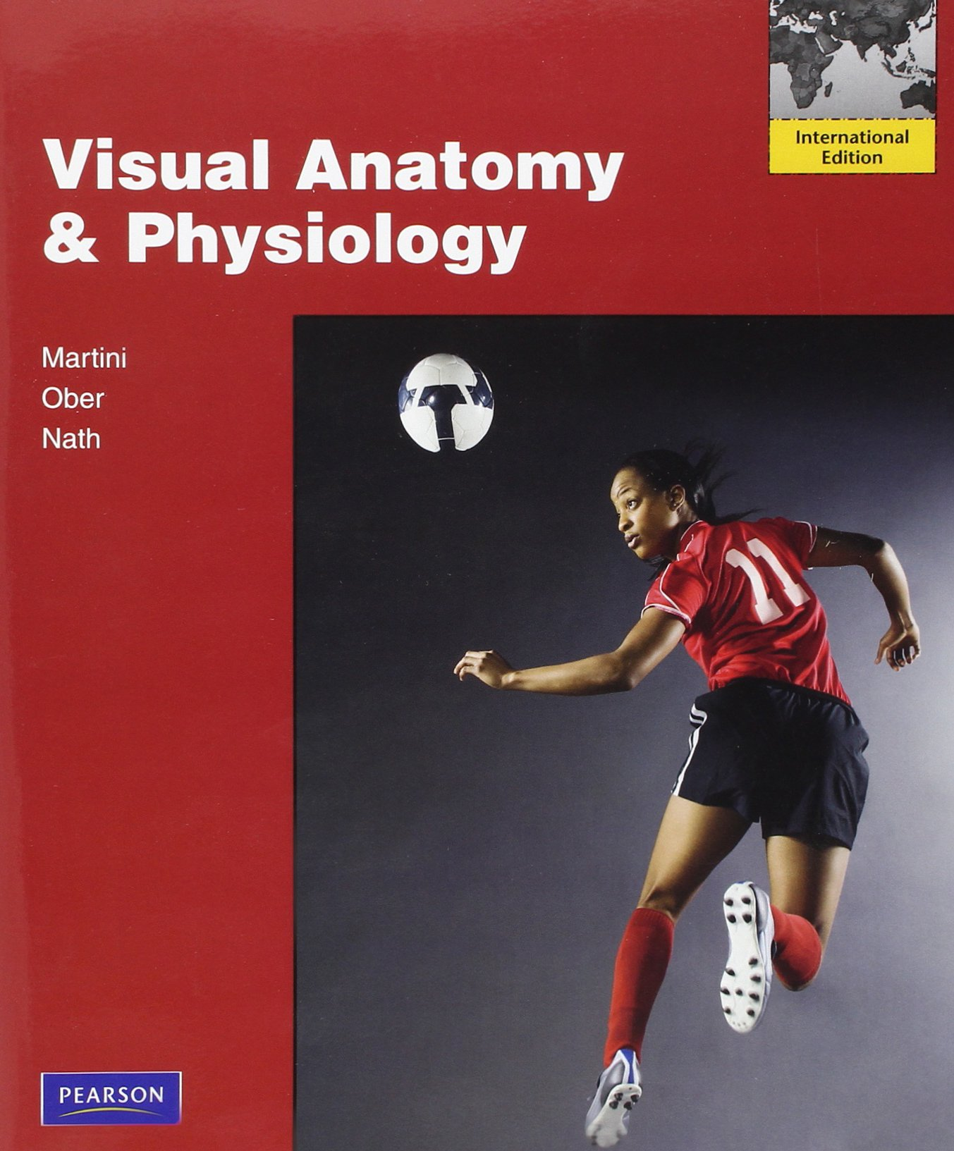 Visual Anatomy & Physiology: Frederic H. Martini, William C. Ober ...