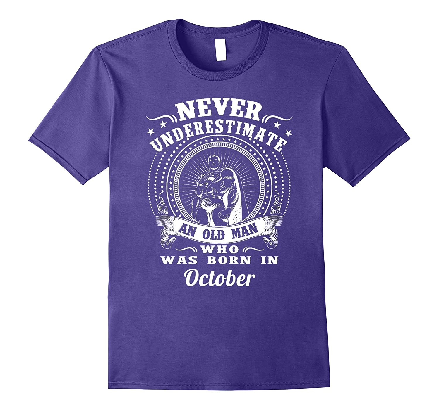 Never underestimate an old man who was born in October Shirt-Vaci