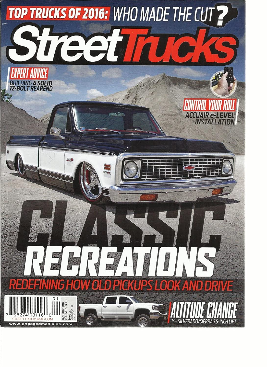 STREET TRUCKS MAGAZINE, JANUARY, 2017 TOP TRUCKS OF 2016 * WHO MADE THE CUT ? s3457