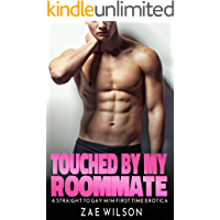 Touched By My Roommate: A Straight to Gay M/M First Time Erotica