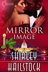 Mirror Image (Capitol Chronicles Book 4) Kindle Edition