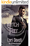 The Witch Thief: Dragon Shifter Romance (Nine Worlds Book 6)