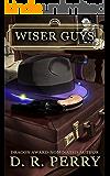 Wiser Guys (La Famiglia di Mostri Book 2)