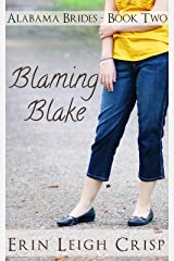 Blaming Blake (Alabama Brides Book 2) Kindle Edition