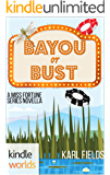 The Miss Fortune Series: Bayou or Bust (Kindle Worlds Novella) (Bayou Double Down Book 1)