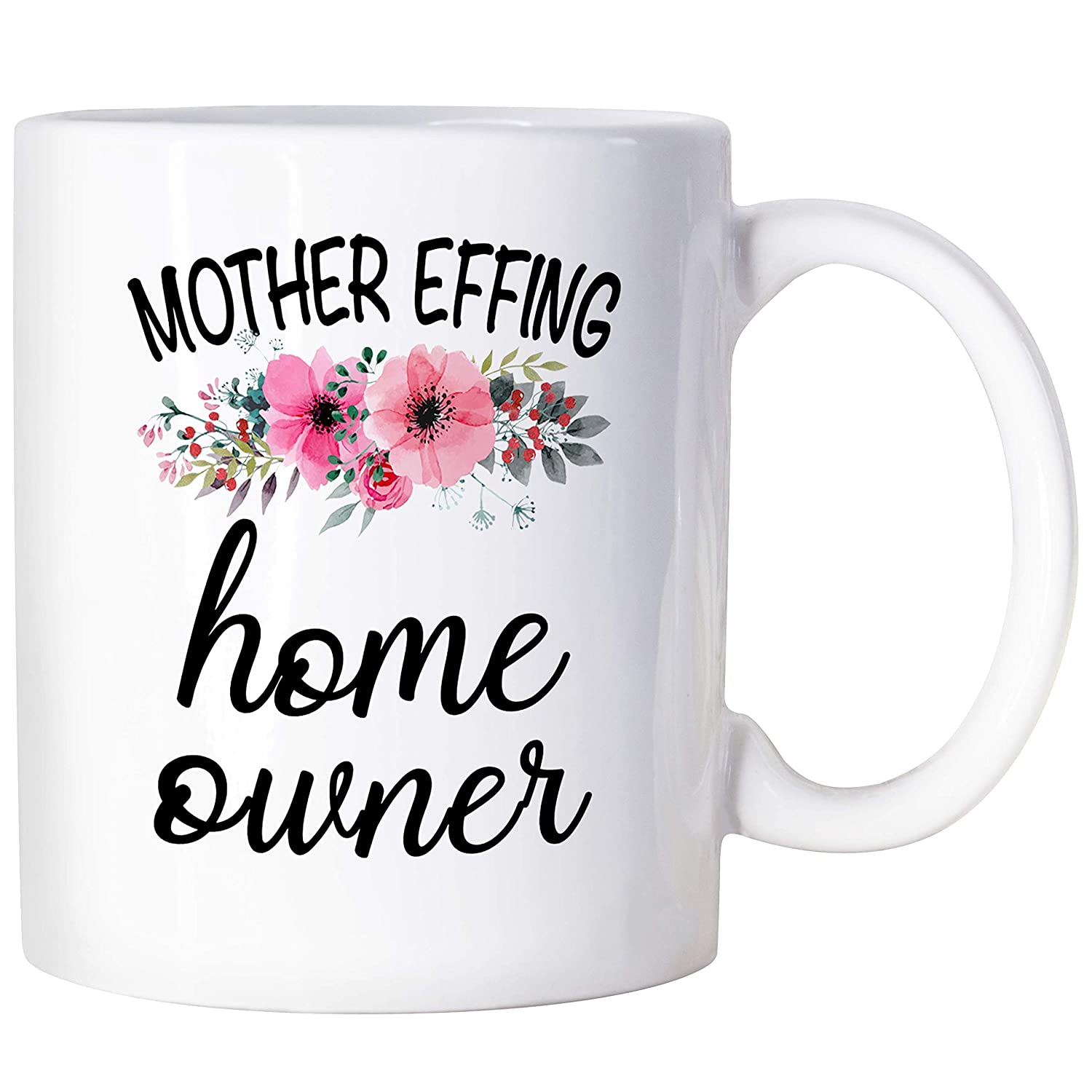 Housewarming Gifts New Homeowner Gifts Mother Effing Homeowner Mug First Home Gifts New Home Gift Ideas For Women Men 11oz Coffee Mugs