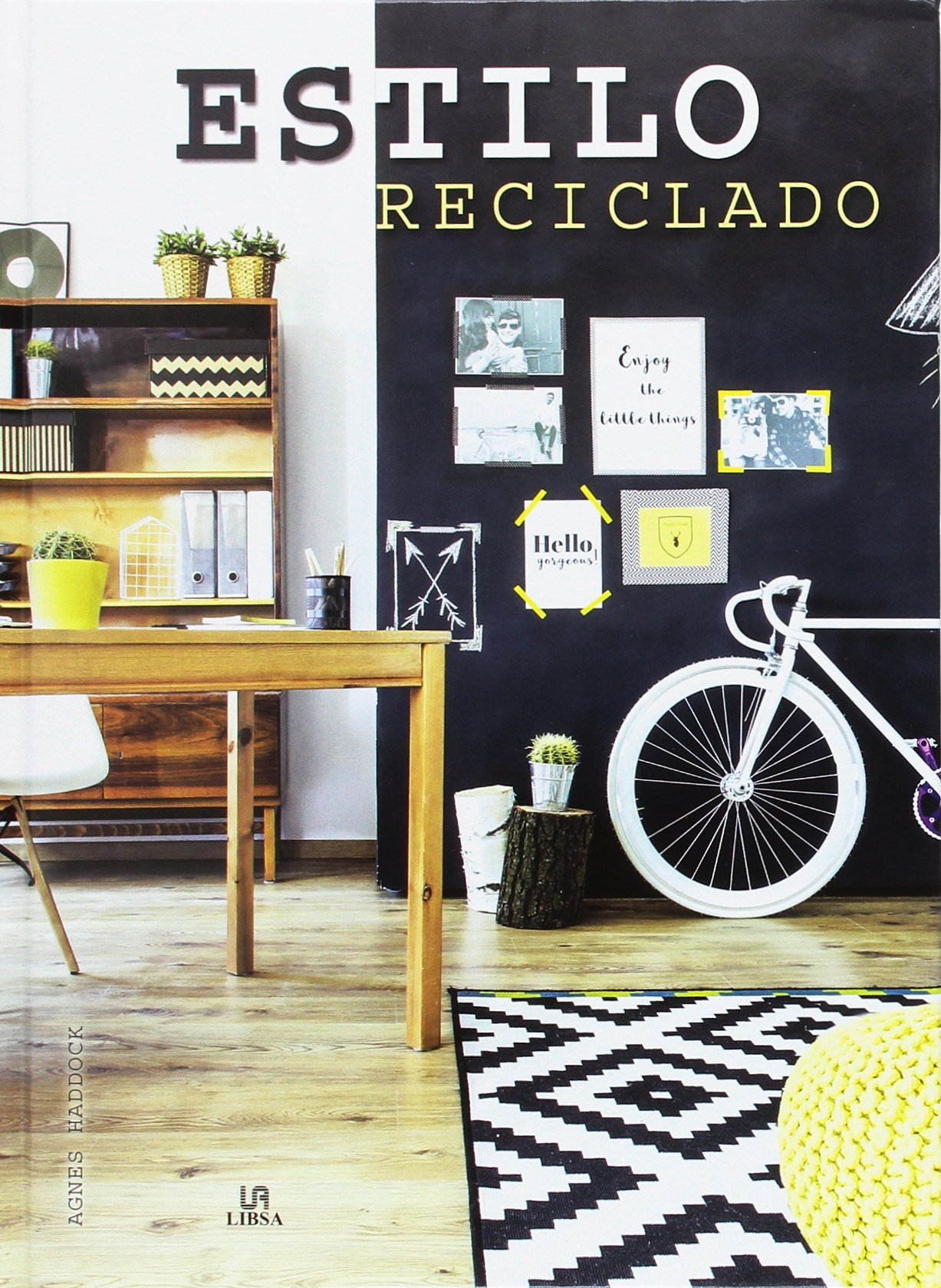 Estilo Reciclado (Spanish) Hardcover – 2016
