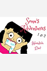 Children's Book Sonu's Adventures 1&2: Sonu's Best Friend Forever & Billions In My Heart Kindle Edition