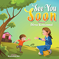 See You Soon: A Children's Book for Mothers and Toddlers dealing with Separation Anxiety