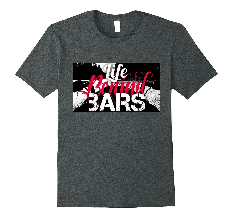 Life Behind Bars Motorcycle T-Shirt-BN