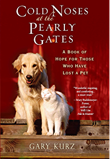 Amazon the loss of a pet a guide to coping with the grieving cold noses at the pearly gates a book of hope for those who have lost fandeluxe Document