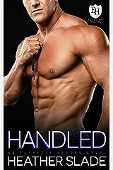 Handled: An Everyday Heroes World Novel (The Everyday Heroes World) Kindle Edition
