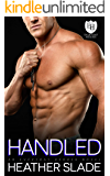 Handled: An Everyday Heroes World Novel (The Everyday Heroes World)