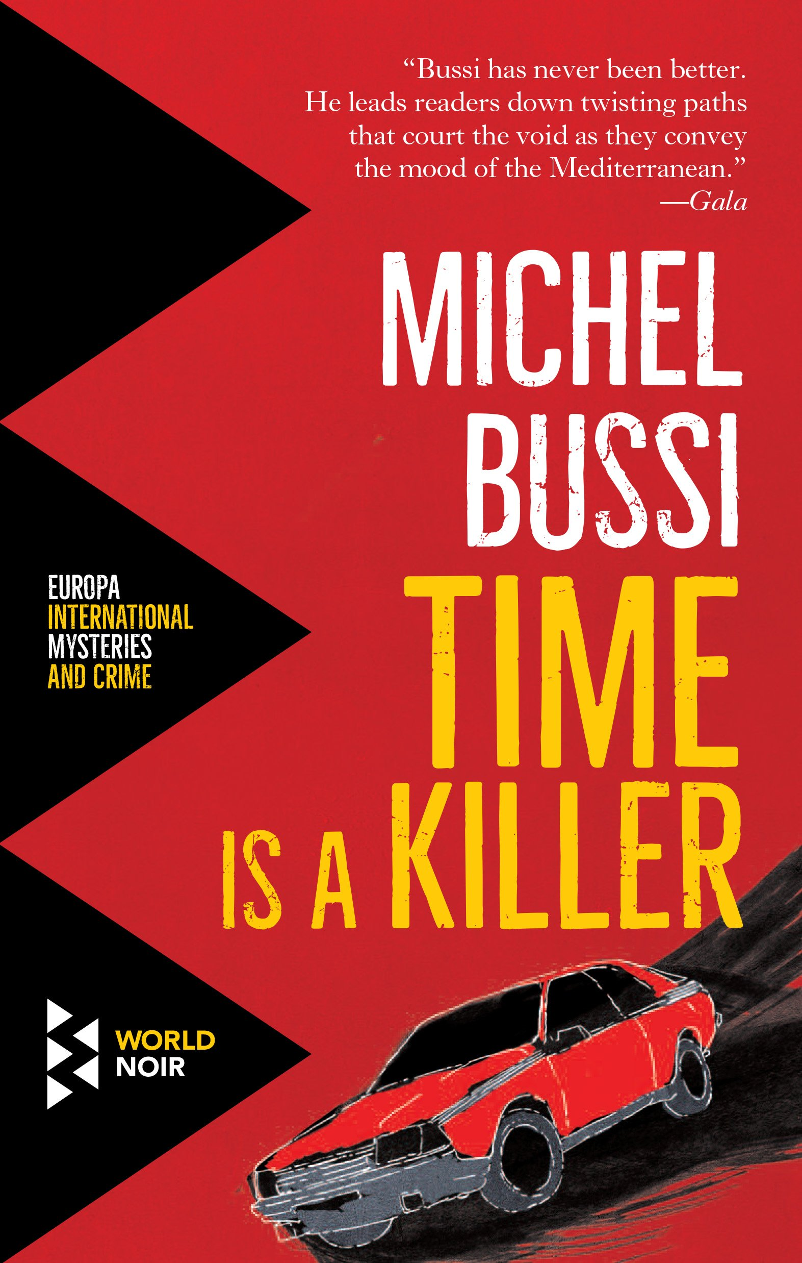 Time Is A Killer Michel Bussi Shaun Whiteside