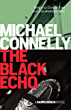 The Black Echo: 20th Anniversary edition (Harry Bosch Book 1)