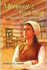 Margaret's Print Shop Paperback