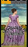 Chasing Elizabeth: A Pride & Prejudice Variation