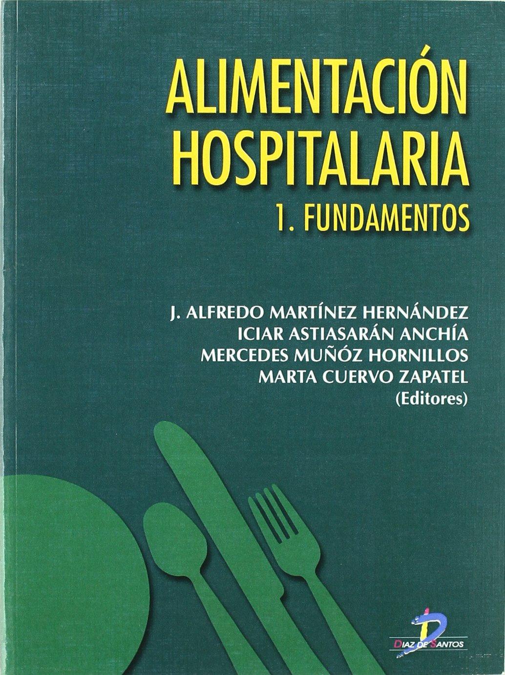 Iciar Astiasarán Anchía, Mercedes Muñóz Hornillos, Marta Cuervo Zapatel Alfredo J. Martinez Hernandez: 9788479786083: Amazon.com: Books