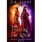 Fae or Fae Knot (Providence Paranormal College Book 10)