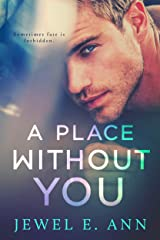 A Place Without you Kindle Edition