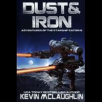 Dust & Iron (Adventures of the Starship Satori Book 9) (English Edition)