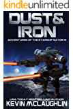 Dust & Iron (Adventures of the Starship Satori Book 9)