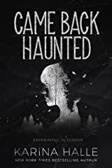 Came Back Haunted (Experiment in Terror Book 10) Kindle Edition