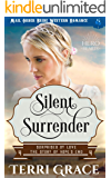 Silent Surrender: Mail Order Bride Western Romance (Surprised by Love - The Story of Hope's End Book 4)